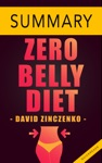 Zero Belly Diet By David Zinczenko -- Quick Summary  Analysis