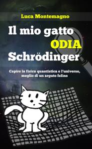 Il mio gatto odia Schrodinger Copertina del libro