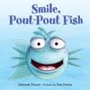 Smile Pout-Pout Fish