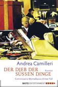 Download and Read Online Der Dieb der süßen Dinge