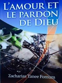 L'AMOUR ET LE PARDON DE DIEU