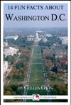 14 Fun Facts About Washington DC A 15-Minute Book