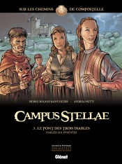Download Campus Stellae, sur les chemins de Compostelle - Tome 03