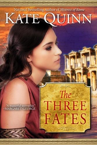 Kate Quinn - The Three Fates