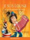 Louna 05 - Je Suis Louna Et Je Suis Une Toile Du Cirque