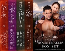 Tin Stars And Troublemakers Box Set Four Complete Historical Western Romance Novels In One