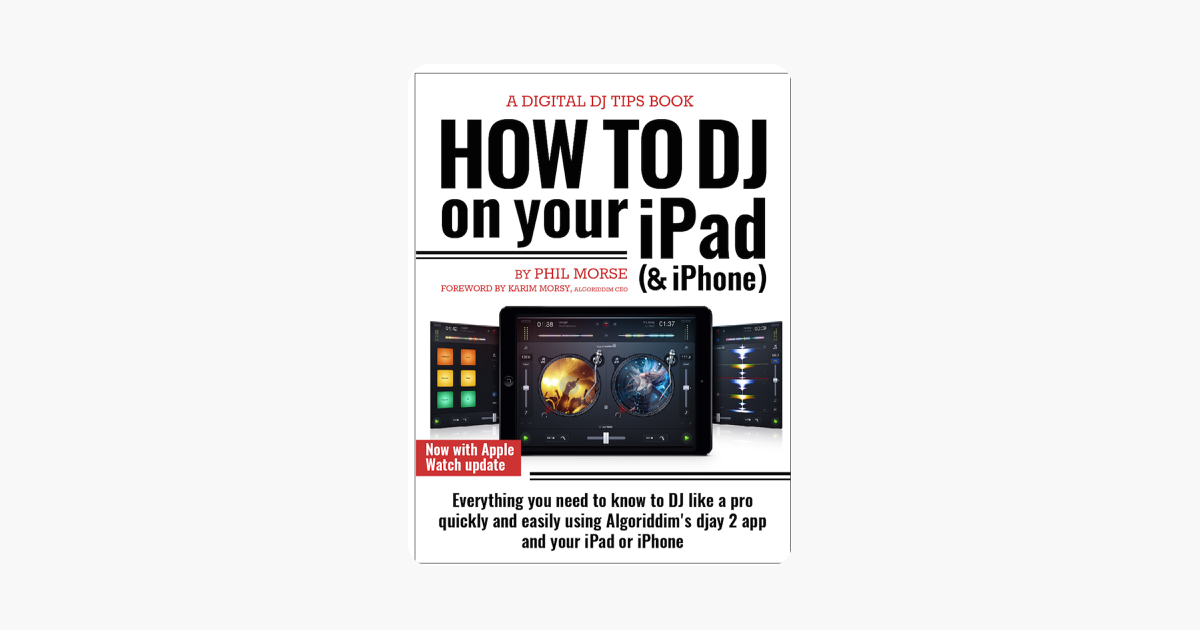 ‎How to DJ on Your iPad (& iPhone)