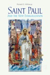 Saint Paul And The New Evangelization