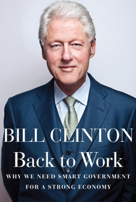 Back to Work - Bill Clinton book