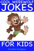 Cool Werewolf Jokes For Kids