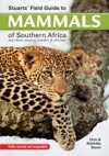 Stuarts Field Guide To Mammals Of Southern Africa