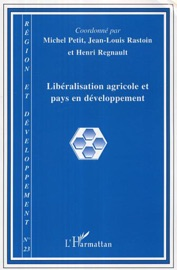 R Gion Et D Veloppement 2006 23 Lib Ralisation Agricole Et Pays En D Veloppement