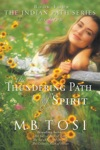 The Thundering Path Of Spirit