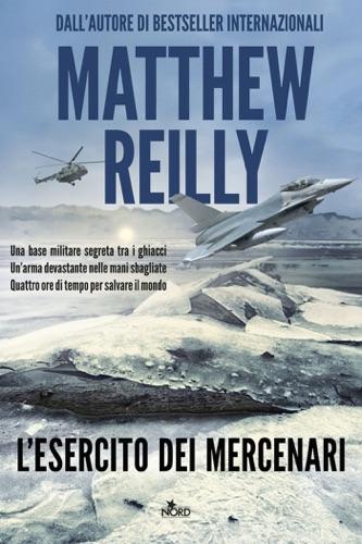 Matthew Reilly - L'esercito dei mercenari