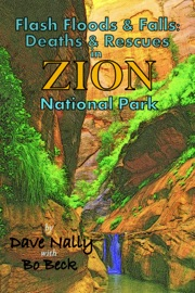 FLASH FLOODS & FALLS: DEATHS & RESCUES IN ZION NATIONAL PARK