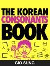 The Korean Consonants Book