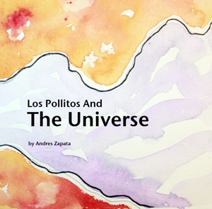 Los Pollitos And The Universe Book Review