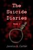 Jessica Carter - The Suicide Diaries (Book 2) artwork