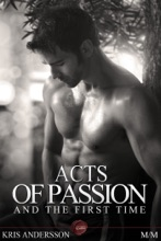 Acts Of Passion And The First Time