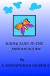 RAINY FLIES TO THE INDIAN OCEAN