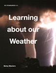 Learning About Our Weather
