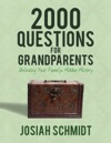 2000 Questions For Grandparents