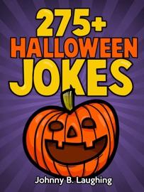 275+ Halloween Jokes - Johnny B. Laughing