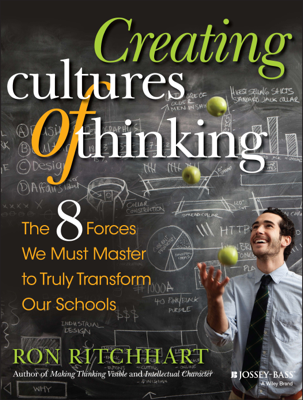 Creating Cultures of Thinking - Ron Ritchhart book