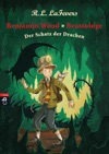 Benjamin Wood Beastologe - Der Schatz Der Drachen