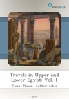 Travels In Upper And Lower Egypt Vol 1