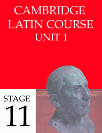 Cambridge Latin Course Unit 1 Stage 11