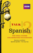 Talk Spanish 2 Enhanced eBook (with audio) - Learn Spanish with BBC Active