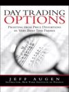 Day Trading Options Profiting From Price Distortions In Very Brief Time Frames