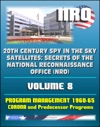 20th Century Spy In The Sky Satellites Secrets Of The National Reconnaissance Office NRO Volume 8 - History Volumes Management Of The Program 1960-1965 Corona And Predecessor Programs