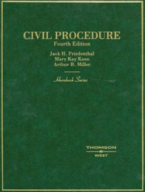 Friedenthal, Kane and Miller's Civil Procedure, 4th (Hornbook Series) PDF Download