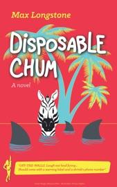 Disposable Chum
