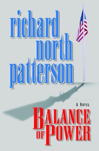 Richard North Patterson - Balance of Power