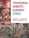 Transoral Robotic Surgery TORS