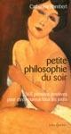 Petite Philosophie Du Soir