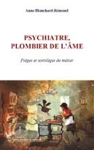 Psychiatre, Plombier De L'âme