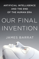 James Barrat - Our Final Invention artwork
