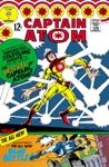 Captain Atom 1965- 83