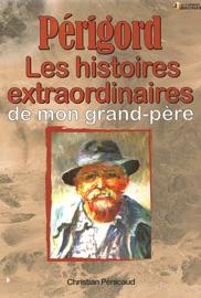 P Rigord Les Histoires Extraordinaires De Mon Grand P Re