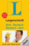 Langenscheidt Arzt-DeutschDeutsch-Arzt