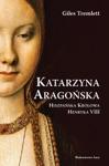 Katarzyna Aragoska Hiszpaska Krlowa Henryka VIII