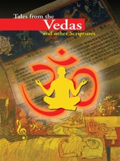 Tales From the Vedas & Other Scriptures