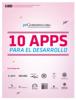 Daniel Carranza, Pablo Valenti & Gastón Cleiman - Diez Apps para el Desarrollo ilustración