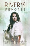 Rivers Remorse Sanctuary Series Book 2