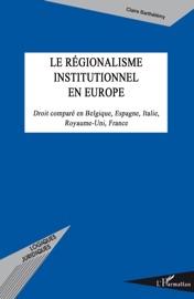 Le R Gionalisme Institutionnel En Europe