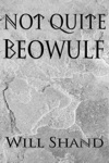 Not Quite Beowulf
